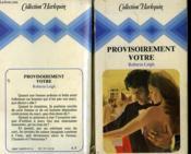 Provisoirement Votre - Temporary Wife - Couverture - Format classique