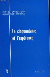 La Cinquantaine Et L'Esperance - Couverture - Format classique