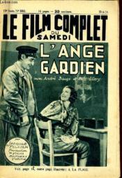 Le Film Complet Au Samedi N° 1502 - 13e Annee - L'Ange Gardien - Couverture - Format classique