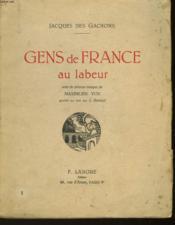 Gens De France Au Labeur - Couverture - Format classique