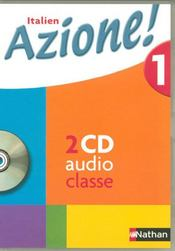 Vente  AZIONE 1 ; italien ; niveau 1, A1 A2 ; 2 CD audio (édition 2007)  - Collectif