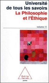 Université de tous les savoirs t.11 ; la philosophie et l'éthique - Couverture - Format classique