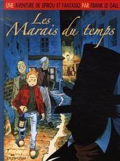 Une aventure de Spirou et Fantasio t.2 ; les marais du temps - Intérieur - Format classique