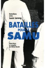 Les batailles pour le samu - Couverture - Format classique