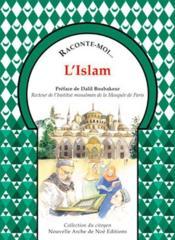 Raconte-Moi... T.32 ; L'Islam - Couverture - Format classique