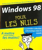 Windows 98 Pour Les Nuls - Intérieur - Format classique