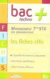 Management des organisations ; terminale STG ; les fiches clés - Intérieur - Format classique