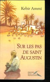 Sur les pas de saint Augustin - Couverture - Format classique