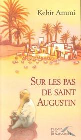 Sur les pas de saint Augustin - Intérieur - Format classique