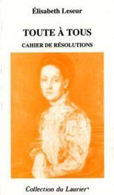 Toute A Tous. Cahiers De Resolutions. - Couverture - Format classique