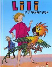 Lili t.11 ; Lili et le diamant luck - Intérieur - Format classique