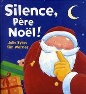 Silence, Père Noël ! - Intérieur - Format classique