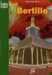 Bertille - Couverture - Format classique