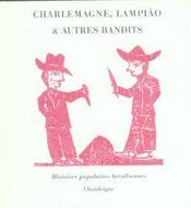 Charlemagne, Lampião et autres bandits ; histoires populaires brésiliennes - Intérieur - Format classique