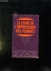 Le Livre De L Oppression Des Femmes. - Couverture - Format classique