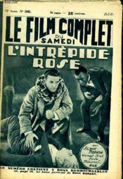 Le Film Complet Du Samedi N° 1043 - 10e Annee - L'Intrepide Rose - Couverture - Format classique