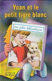 Yoan et le petit tigre blanc (t. 24) - Couverture - Format classique