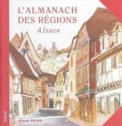 L'almanach des regions ; alsace - Couverture - Format classique