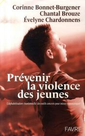 Prévenir la violence des jeunes ; l'alphabétisation émotionnelle - Intérieur - Format classique