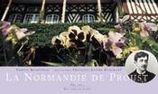 La Normandie De Proust - Intérieur - Format classique