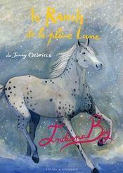 Le Ranch De La Pleine Lune T.7 ; Indiana Boy - Intérieur - Format classique
