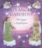 Anges Gardiens Messages Angeliques - Couverture - Format classique