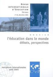 REVUE INTERNATIONALE D'EDUCATION DE SEVRES N.40 ; l'éducation dans le monde ; débats, perspectives - Couverture - Format classique