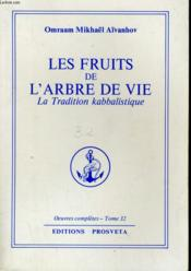 Les fruits de l'arbre de vie ; la tradition kabbalistique - Couverture - Format classique