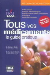 Tous Vos Medicaments 2006  - Jean-Louis Peytavin - Stephane Guidon