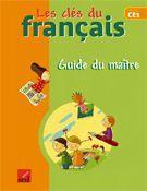 Les Cles Du Francais ; Langue Française ; Ce1 ; Guide Du Maître ; Fichier Ressources - Couverture - Format classique