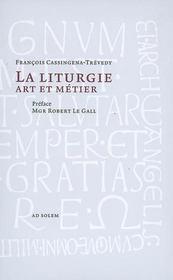 La liturgie art et métier - Intérieur - Format classique