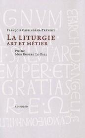 La liturgie art et métier - Couverture - Format classique