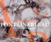 Fontainebleau.les lettres de la foret - Couverture - Format classique