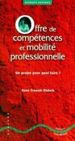 Offreur de compétences et mobilité professionnelle ; un projet pour quoi faire ? - Couverture - Format classique