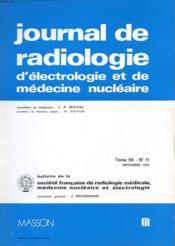 Lot De 2 Journaux De Radiologie D'Electrologie Et De Medecine Nuclaire Tome 56 - N°11 Et N°5 - Mai - Novembre 1975 - Couverture - Format classique