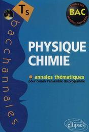 Physique-chimie ; enseignement obligatoire et de specialité ; annales thématiques (Bac 2008) - Intérieur - Format classique