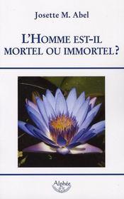 L'Homme Est-Il Mortel Ou Immortel ? - Intérieur - Format classique