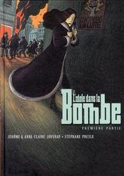 L'idole dans la bombe ; l'intégrale - Intérieur - Format classique