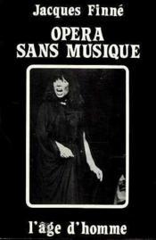 Opera Sans Musique - Couverture - Format classique