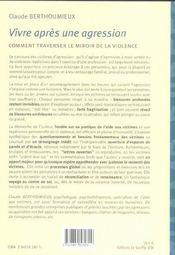 Vivre Apres Une Agression ; Comment Traverser Le Miroir De La Violence - 4ème de couverture - Format classique