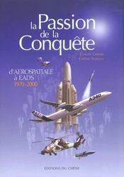 La Passion De La Conquete De L'Espace Aerospatiale A - Intérieur - Format classique