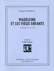 Madelaine et les vieux enfants - Intérieur - Format classique
