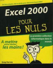 Excel 2000 Pour Les Nuls - Couverture - Format classique
