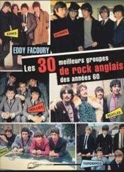 30 Meilleurs Groupes De Rock Anglais Des Annees 60 (Les) - Couverture - Format classique
