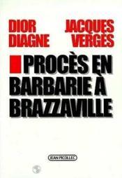 Procès en Barbarie à Brazzaville - Couverture - Format classique