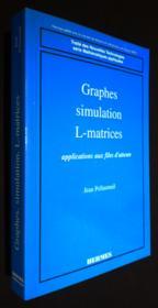 Graphes, Simulation, L-Matrices - Couverture - Format classique