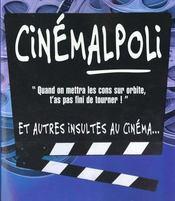 Cinemalpoli Ou Les Paroles Injurieuses Du Cinema - Intérieur - Format classique