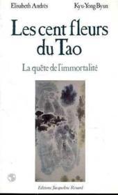 Les Cent Fleurs Du Tao - Couverture - Format classique