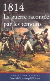 1814, La Guerre Racontee Par Les Temoins - Intérieur - Format classique