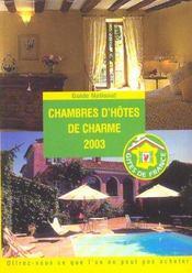 Chambres D'Hotes De Charme ; Edition 2003 - Intérieur - Format classique